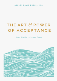 The art and power of acceptance book